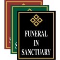 Funeral In Sanctuary Sign
