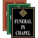 Funeral In Chapel Sign